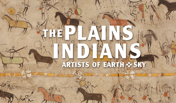 The Plain Indians: Artists of Earth and Sky