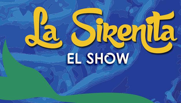 La-Sirenita-Show