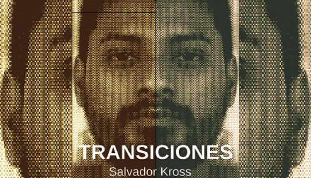 """Salvador Kross presenta su primer EP """"Transiciones"""""""