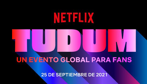 Esta será la programación de Tudum, el evento global de Netflix